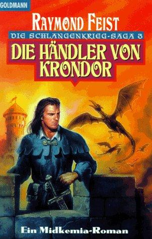 Die Händler von Krondor (Die Schlangenkrieg-Saga, #3)