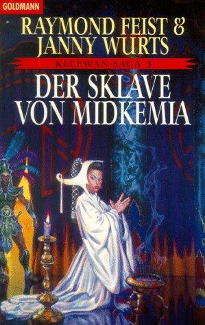 Der Sklave von Midkemia (Die Kelewan-Saga, #3)