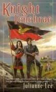 Knight Tenebrae by Julianne Lee