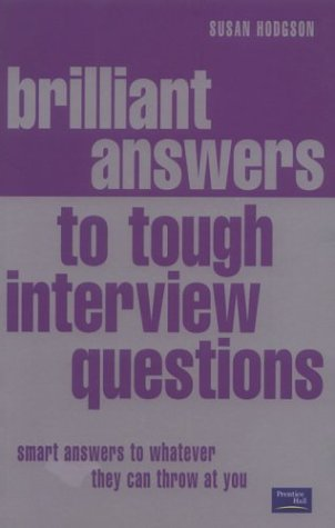 Brilliant Answers To Tough Interview Questions Pdf