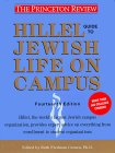 Hillel Guide to Jewish Life on Campus, 14th Edition (Hillel Guide to Jewish Life on Campus)