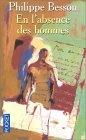 En l'absence des hommes by Philippe Besson