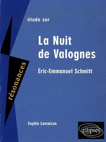 Étude Sur Éric Emmanuel Schmitt, La Nuit De Valognes