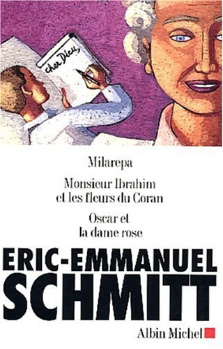 Milarepa / Monsieur Ibrahim et les fleurs du Coran / Oscar et la dame rose