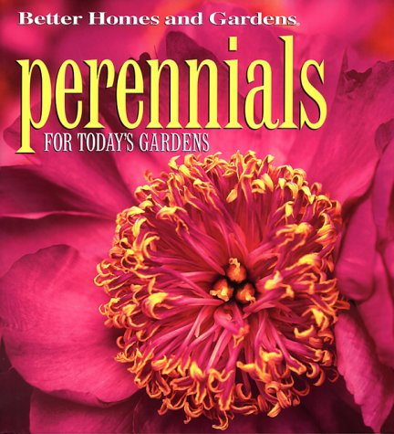 Perennials: For Today's Gardens