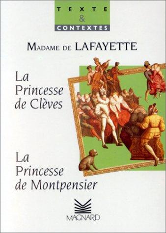 La Princesse de Clèves / La Princesse De Montpensier
