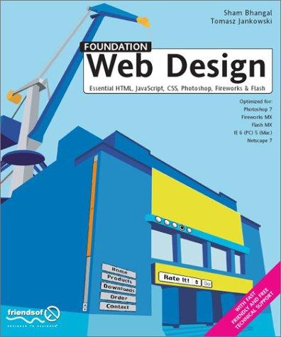 Foundation Web Design: Essential HTML, JavaScript, CSS, Photoshop, Fireworks ...