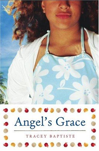 Angel's Grace by Tracey Baptiste