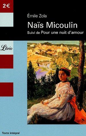 Naïs Micoulin suivi de Pour une nuit d'amour
