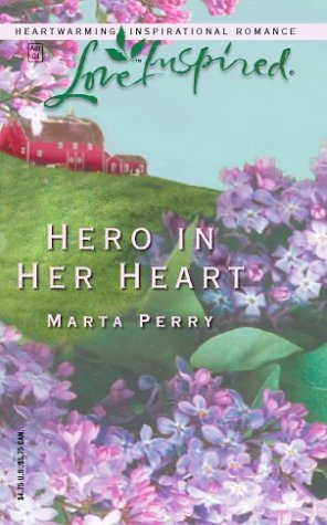 Hero in Her Heart by Marta Perry