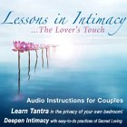 Lessons In Intimacy: The Lover's Touch