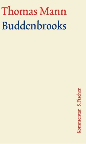 Romane und Erzahlungen Buddenbrooks Kommentar