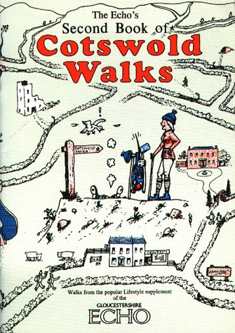 Echo's Second Book of Cotswold Walks (Walkabout)
