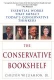 The Conservative Bookshelf by Chilton Williamson