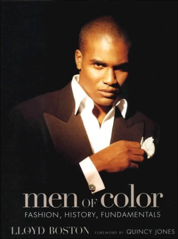 Men of Color: Fashion, History, and Fundamentals