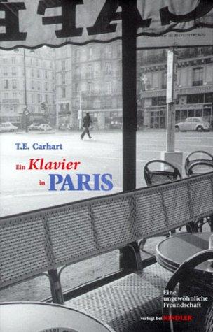 Ein Klavier In Paris: Eine Ungewöhnliche Freundschaft