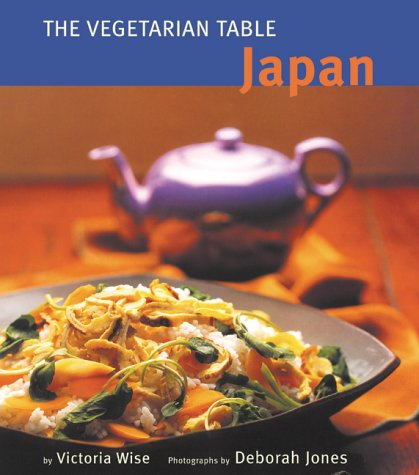 The Vegetarian Table by Victoria Wise