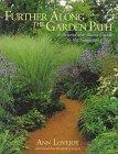 Farther Along The Garden Path