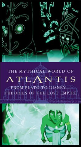 The Mythical World of Atlantis