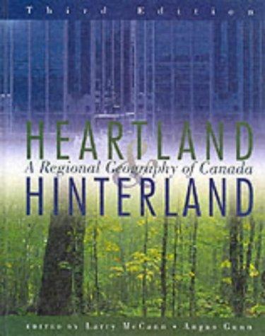 Heartland & Hinterland: A Regional Geography of Canada