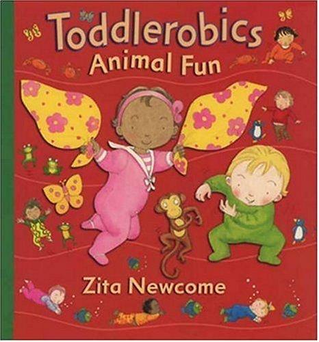 Toddlerobics by Zita Newcome