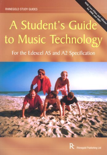 A Student's Guide To As/A2 Music Technology (Edexcel Specification)