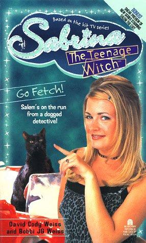 Go Fetch! (Sabrina the Teenage Witch, #13)