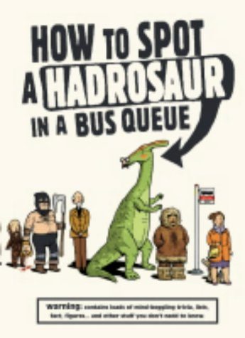 How To Spot A Hadrosaur In A Bus Queue