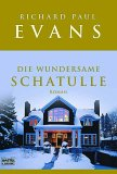 Die wundersame Schatulle by Richard Paul Evans