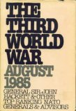 The Third World War:  August 1985