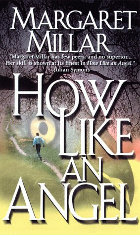 El libro de How Like an Angel autor Margaret Millar DOC!
