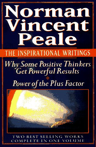 Norman Vincent Peale: The Inspirational Writings