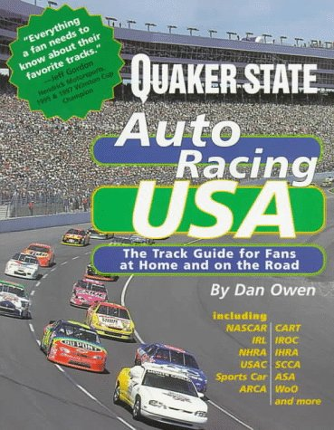 Quaker State's Auto Racing USA: A Complete Track Guide for Fans at Home and on the Road