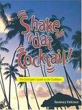 Shake Dat Cocktail!