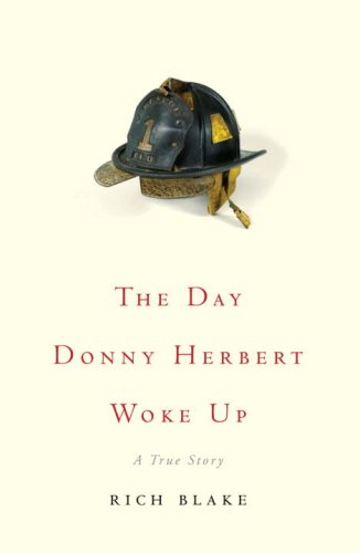 The Day Donny Herbert Woke Up: A True Story