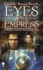 Eyes of the Empress  (Daemons, Inc., #2)