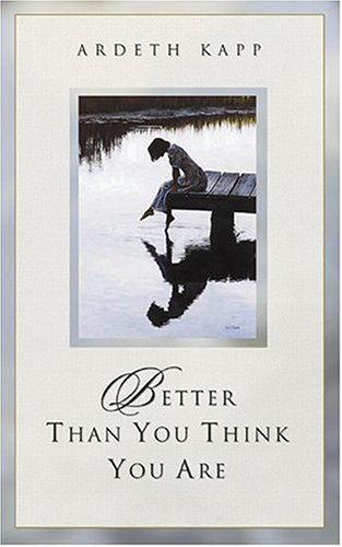Better Than You Think You Are
