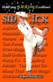 Side Kick (Achieving Kicking Excellence, Vol. 10)