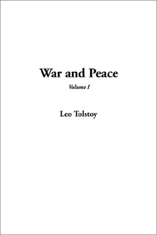 War and Peace, V1 by Leo Tolstoy