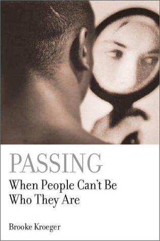 Passing by Brooke Kroeger