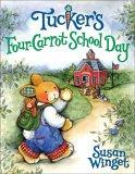 Tucker's Four-Carrot School Day