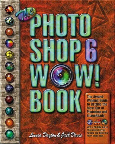 The Photoshop 6 Wow! Book [With CDROM]