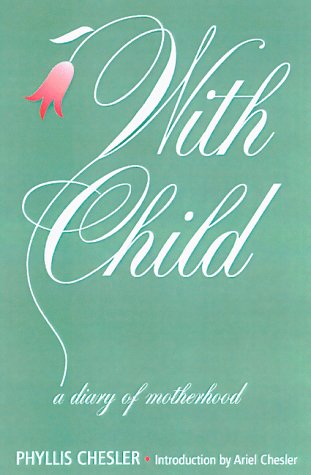 With Child: A Diary of Motherhood