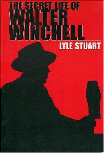 The Secret Life Walter Winchell