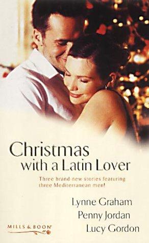 Christmas With A Latin Lover:  The Christmas Eve Bride / A Spanish Christmas / A Christmas In Venice