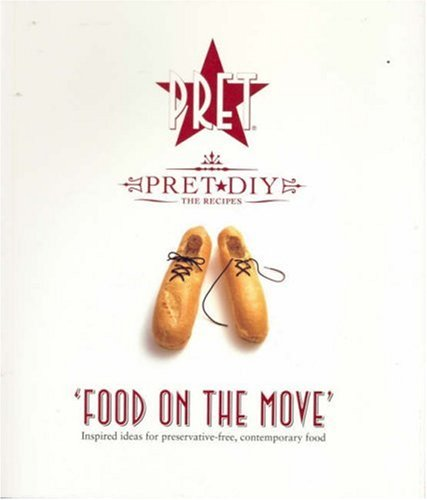 """"""" Pret A Manger """": Food On The Move"""