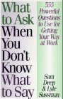 What to Ask When You Don't Know What to Say
