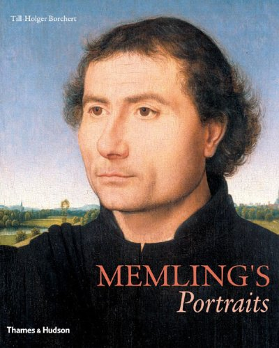 Memling and the Art of Portraiture by Maryan W. Ainsworth