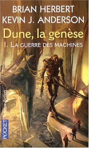 La Guerre des machines (Dune, la genèse, #1)