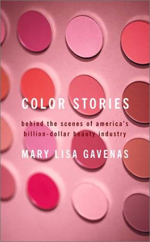 Color Stories: Behind the Scenes of America's Billion-Dollar Beauty Industry